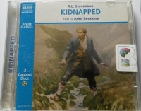 Kidnapped written by R.L. Stevenson performed by John Sessions on CD (Abridged)