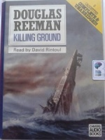 Killing Ground written by Douglas Reeman performed by David Rintoul on Cassette (Unabridged)