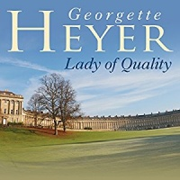 Lady of Quality written by Georgette Heyer performed by Eve Matheson on MP3 Player (Unabridged)