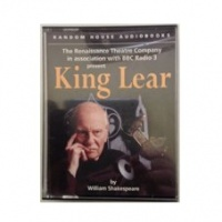 King Lear written by William Shakespeare performed by The Renaissance Theatre Company, Sir John Gielgud, Kenneth Branagh and Judi Dench on Cassette (Unabridged)