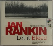 Let it Bleed written by Ian Rankin performed by Bill Paterson on CD (Abridged)