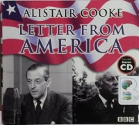 Letter From America - The Collection written by Alistair Cooke performed by Alistair Cooke on CD (Abridged)