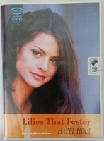 Lilies That Fester written by Hazel Holt performed by Diana Bishop on Cassette (Unabridged)