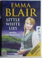 Little White Lies written by Emma Blair performed by Jane MacFarlane on Cassette (Unabridged)