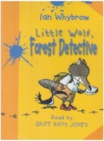 Little Wolf, Forest Detective written by Ian Whybrow performed by Griff Rhys Jones on Cassette (Unabridged)