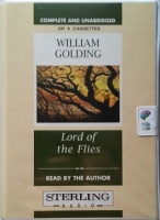 Lord of the Flies written by William Golding performed by William Golding on Cassette (Unabridged)