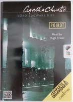 Lord Edgware Dies written by Agatha Christie performed by Hugh Fraser on Cassette (Unabridged)