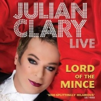 Live - Lord of the Mince written by Julian Clary performed by Julian Clary on CD (Abridged)