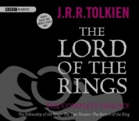 The Lord of the Rings - The Trilogy written by J.R.R. Tolkien performed by BBC Full Cast Dramatisation, Ian Holm, Michael Hordern and Robert Stephens on CD (Abridged)