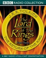 The Lord of the Rings Part 3 written by J.R.R. Tolkien performed by BBC Full Cast Dramatisation, Ian Holm, Michael Hordern and Robert Stephens on Cassette (Abridged)