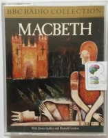 Macbeth written by William Shakespeare performed by Denis Quilley, Hannah Gordon, Clifford Rose and Sean Barrett on Cassette (Abridged)