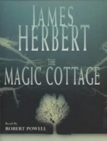 The Magic Cottage written by James Herbert performed by Robert Powell on Cassette (Abridged)