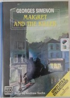Maigret and the Killer written by Georges Simenon performed by Adjoa Andoh on Cassette (Unabridged)
