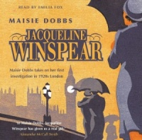 Maisie Dobbs written by Jacqueline Winspear performed by Emilia Fox on CD (Abridged)