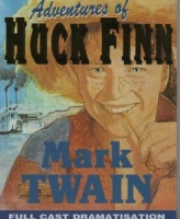 Adventures of Huck Finn written by Mark Twain performed by Full Cast Dramatisation on Cassette (Abridged)