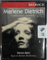 Marlene Dietrich: Life and Legend written by Steven Bach performed by Roddy McDowall on Cassette (Abridged)