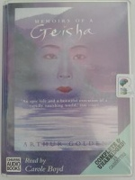 Memoirs of a Geisha written by Arthur Golden performed by Carole Boyd on Cassette (Unabridged)