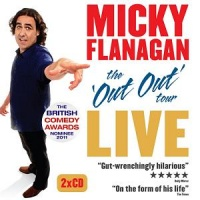 The Out Out Tour Live written by Micky Flanagan performed by Micky Flanagan on CD (Abridged)