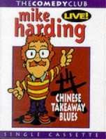 Chinese Takeaway Blues written by Mike Harding performed by Mike Harding on Cassette (Abridged)