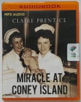 Miracle at Coney Island written by Claire Prentice performed by Coleen Marlo on MP3 CD (Unabridged)