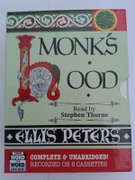 Monk's Hood written by Ellis Peters performed by Stephen Thorne on Cassette (Unabridged)