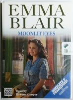 Moonlit Eyes written by Emma Blair performed by Rowena Cooper on Cassette (Unabridged)