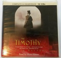 Mr Timothy written by Louis Bayard performed by Mark Honan on CD (Unabridged)