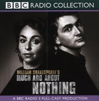 Much Ado About Nothing written by William Shakespeare performed by BBC Radio Full Cast and David Tennant on CD (Abridged)