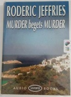 Murder begets Murder written by Roderic Jeffries performed by Gordon Griffin on Cassette (Unabridged)