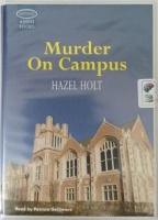 Murder On Campus written by Hazel Holt performed by Patricia Gallimore on Cassette (Unabridged)