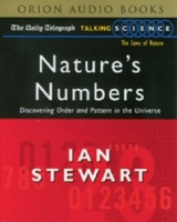 Nature's Numbers - Discovering Order and Pattern in the Universe written by Ian Stewart performed by Ian Stewart on Cassette (Abridged)