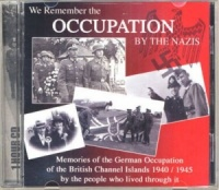 We Remember the Occupation by the Nazis written by Channel Island Publishing performed by Various on CD (Unabridged)