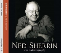 The Autobiography written by Ned Sherrin performed by Ned Sherrin on CD (Abridged)