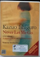 Never Let Me Go written by Kazuo Ishiguro performed by Emilia Fox on Cassette (Unabridged)