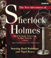 The New Adventures of Sherlock Holmes - The Unfortunate Tobacconist and Other Mysteries written by Anthony Boucher and Denis Green performed by Basil Rathbone and Nigel Bruce on CD (Abridged)