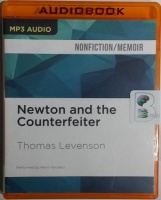Newton and the Counterfeiter written by Thomas Levenson performed by Kevin Pariseau on MP3 CD (Unabridged)