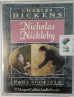 Nicholas Nickleby written by Charles Dickens performed by Paul Scofield on Cassette (Abridged)
