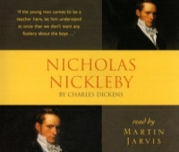 Nicholas Nickelby written by Charles Dickens performed by Martin Jarvis on CD (Abridged)
