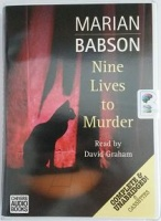Nine Lives to Murder written by Marian Babson performed by David Graham on Cassette (Unabridged)