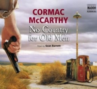 No Country for Old Men written by Cormac McCarthy performed by Sean Barrett on CD (Abridged)