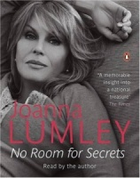 No Room for Secrets written by Joanna Lumley performed by Joanna Lumley on Cassette (Abridged)