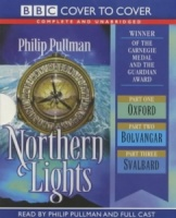 Northern Lights written by Philip Pullman performed by BBC Full Cast Dramatisation and Philip Pullman on Cassette (Unabridged)