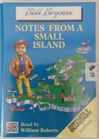 Notes from a Small Island written by Bill Bryson performed by William Roberts on Cassette (Unabridged)