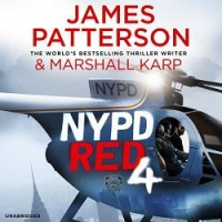 NYPD Red 4 written by James Patterson and Marshall Karp performed by Edoardo Ballerini and Jay Snyder on CD (Unabridged)