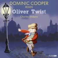 Oliver Twist written by Charles Dickens performed by Dominic Cooper on CD (Abridged)