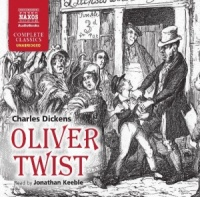 Oliver Twist written by Charles Dickens performed by Jonathan Keeble on CD (Unabridged)