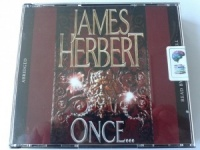 Once... written by James Herbert performed by Robert Powell on CD (Abridged)