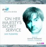 On Her Majesty's Secret Service written by Ian Fleming performed by David Tennant on CD (Unabridged)