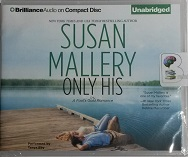 Only His - A Fool's Gold Romance written by Susan Mallery performed by Tanya Eby on CD (Unabridged)