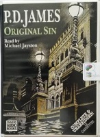 Original Sin written by P.D. James performed by Michael Jayston on Cassette (Unabridged)